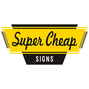 Super Cheap Signs Promo Code & Deals 2017