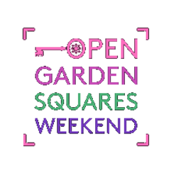 Open Garden Squares Weekend Discount Codes & Deals