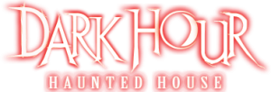 Dark Hour Haunted House Discount Codes & Deals